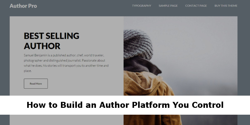 Author Websites: Building A Book Platform You Control