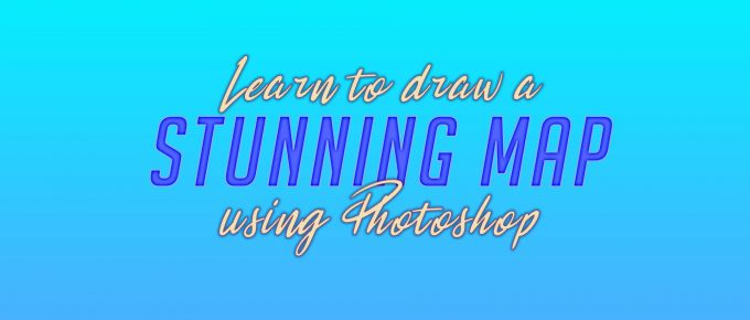 Learn to draw a stunning map using Photoshop